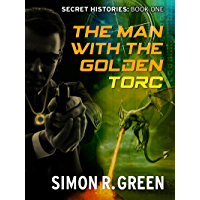 The Man with the Golden Torc: Secret History Book 1 (Secret Histories) (English Edition)