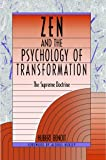 Zen and the Psychology of Transformation: The Supreme Doctrine