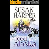 Iced in Alaska (Flight Risk Cozy Mystery Book 10)