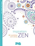 Inspiration Zen: 50 mandalas anti-stress (Cahier anti-stress)