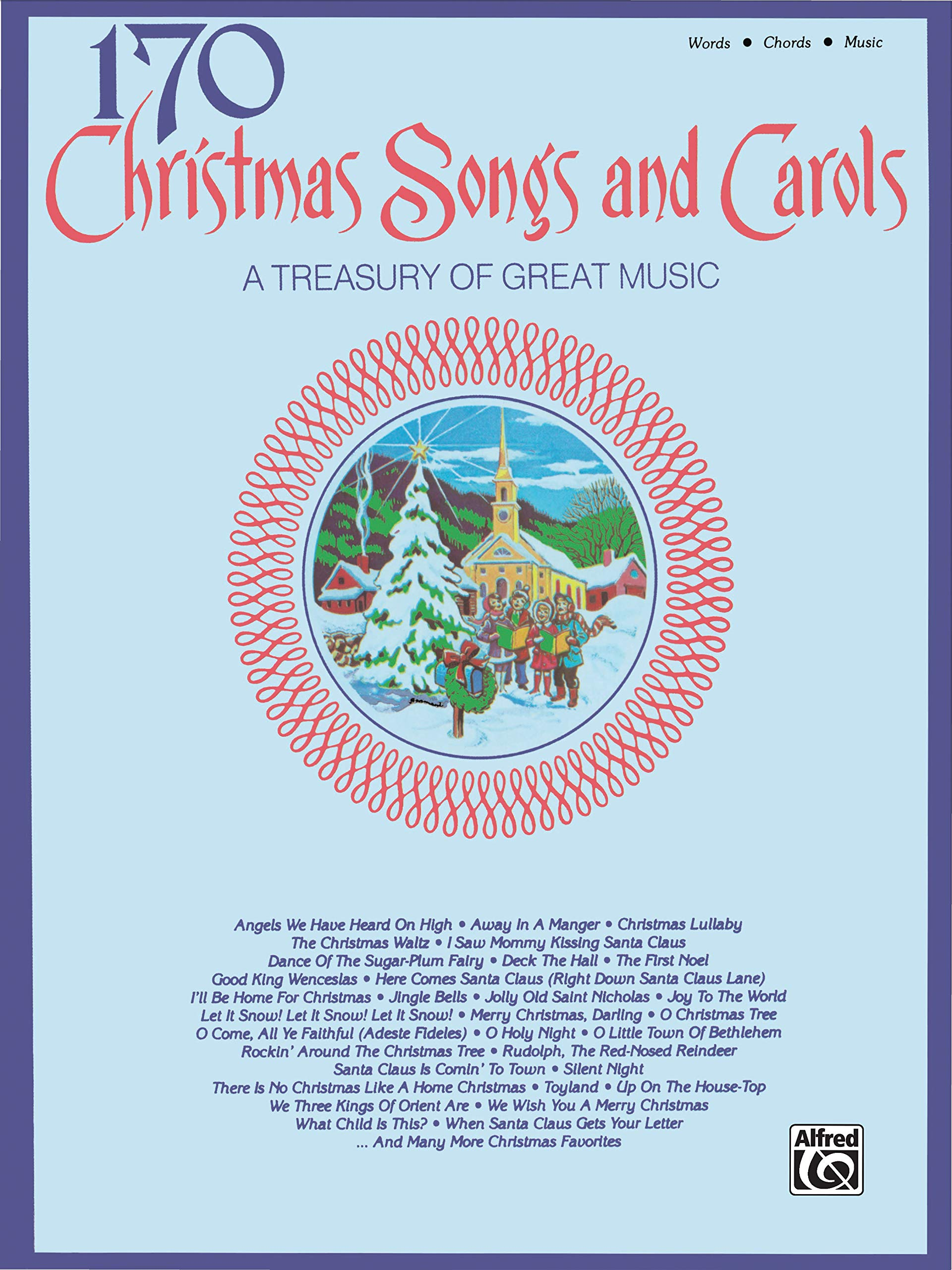 170 Christmas Songs And Carols Piano Vocal Chords Alfred Music 9780769264363 Amazon Com Books