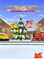 Learn About Left and Right While Decorating the Christmas Tree with Shawn the Train [OV]