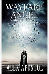 Wayfare Angel: A Kamlyn Paige Novel (Chronicles of a Supernatural Huntsman Book 4) Kindle Edition