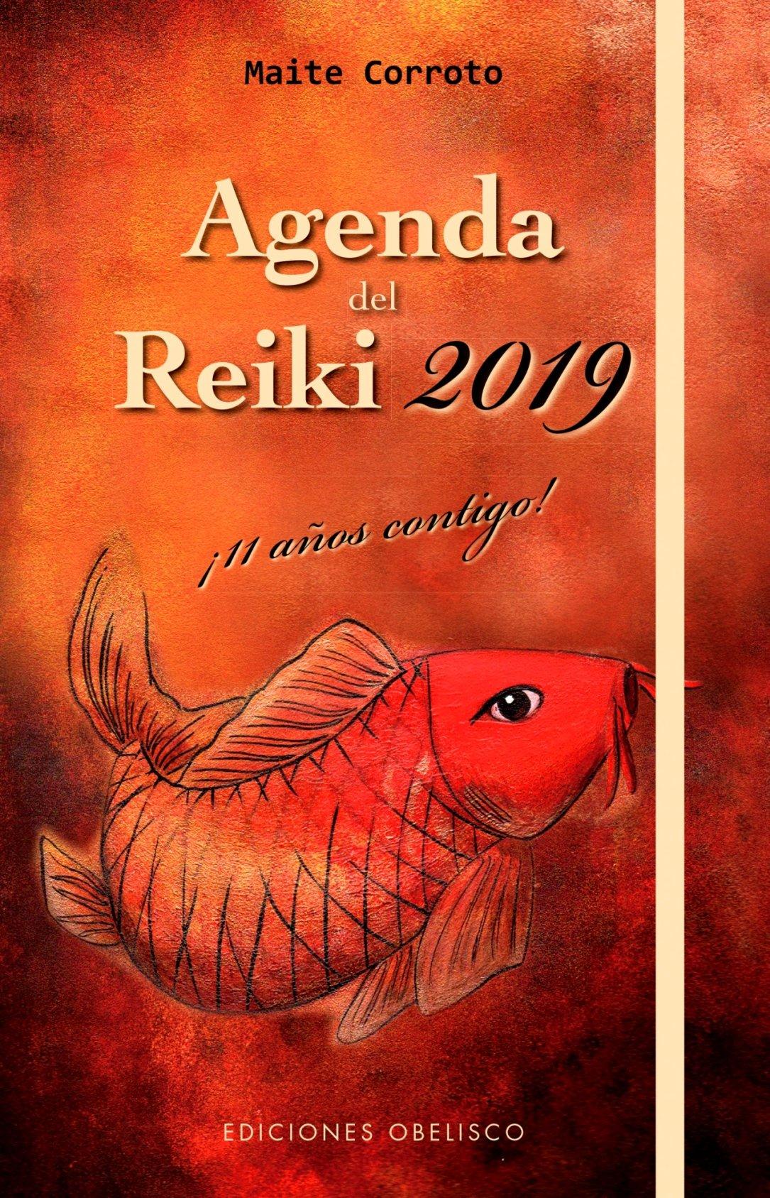 Agenda del Reiki 2019 (AGENDAS) Tapa dura – Agenda, 3 sep 2018 Maite Corroto EDICIONES OBELISCO S.L. 8491113584 BODY