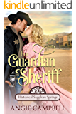 Her Guardian Sheriff (Historical Sapphire Springs Book 2)