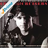 Eddie And The Cruisers - Original Motion Picture Soundtrack