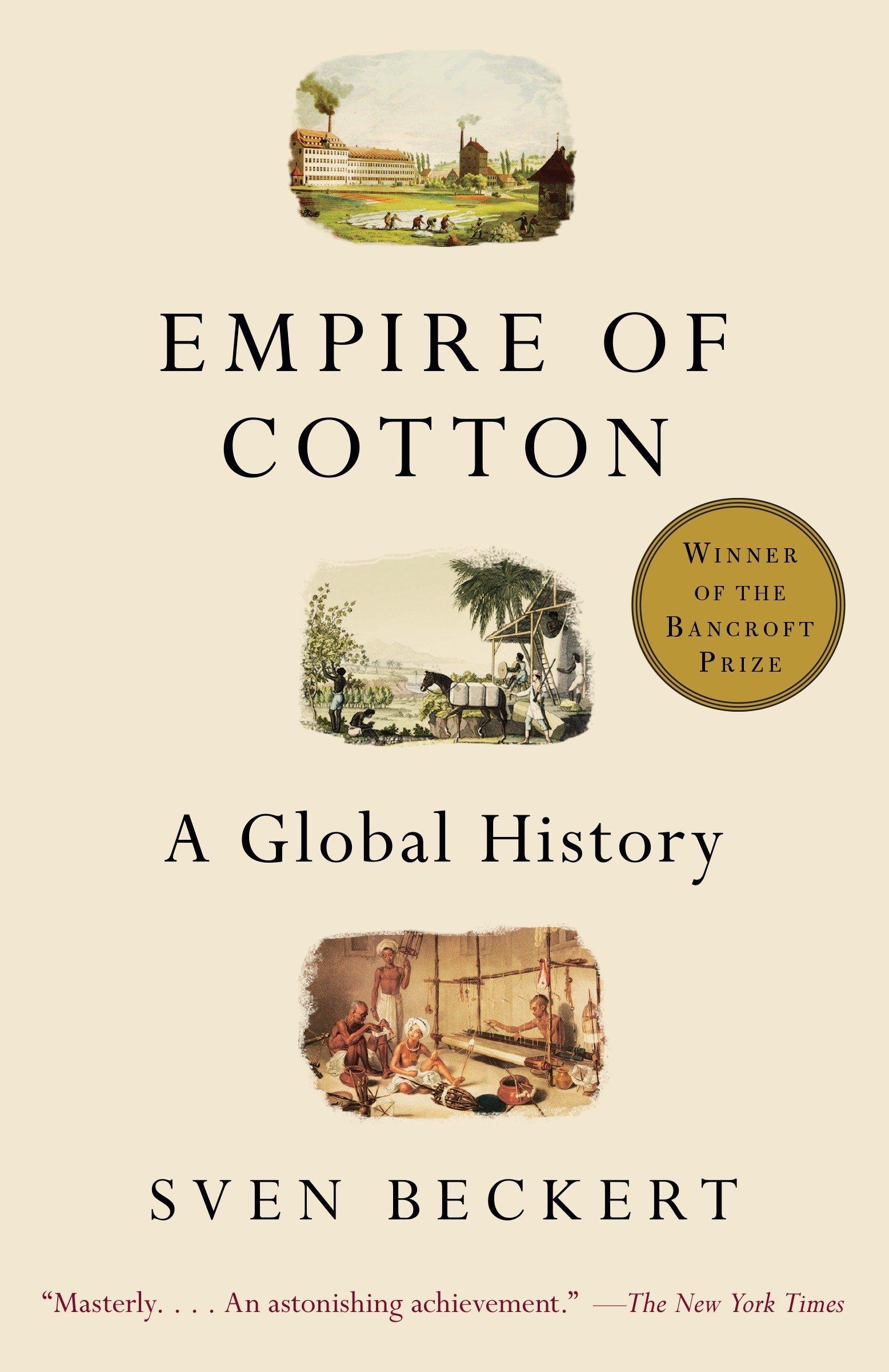 The Empire Of Cotton: Amazon.es: Sven Beckert: Libros en idiomas extranjeros