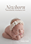 NEWBORN - Photographie, Tecnique  et Art