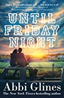 Until Friday Night (Field