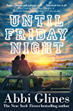 Until Friday Night (Field Party Book 1)