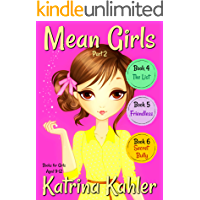 MEAN GIRLS - Part 2: Books 4,5 & 6: Books for Girls aged 9-12