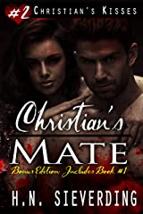 Christian's Mate Bonus Edition (Christian's Kisses Book 2)