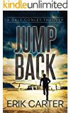 Jump Back (Dale Conley Action Thrillers Series Book 7)
