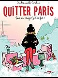 Quitter Paris : Vous en rêvez ? Je l'ai fait ! (Humour de rire)