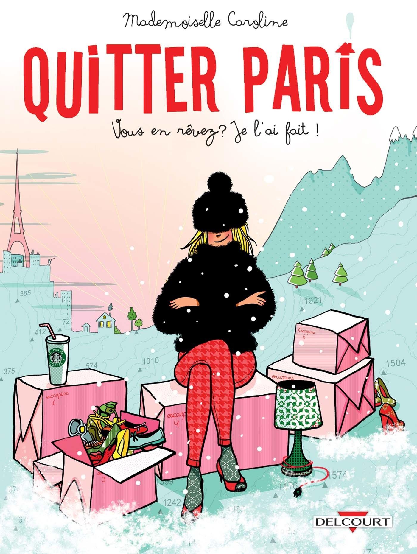 Quitter Paris por Mademoiselle Caroline