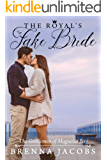The Royal's Fake Bride: A Magnolia Bay Sweet Romance (Gentlemen of Magnolia Bay Book 3)
