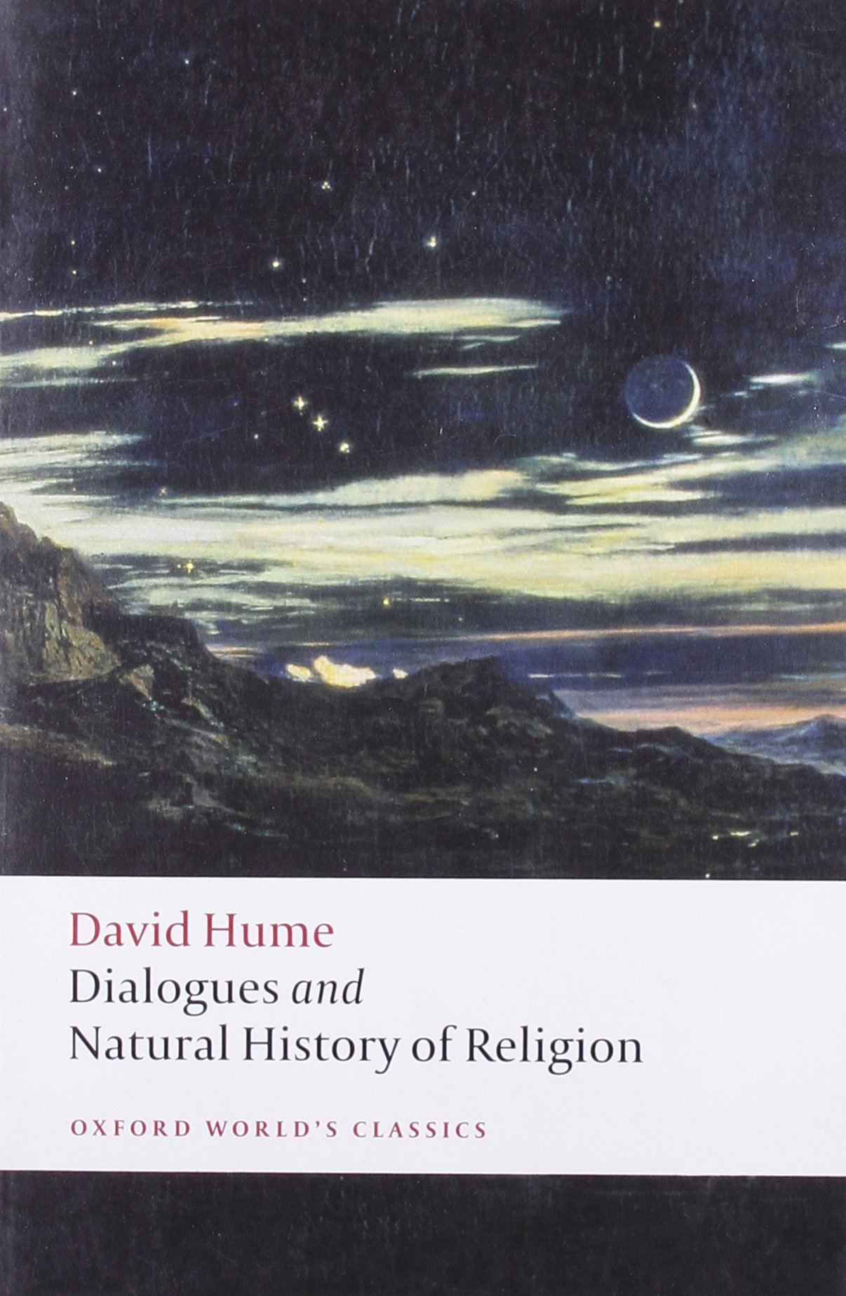 dialogues concerning natural religion and the natural history of dialogues concerning natural religion and the natural history of religion oxford world s classics co uk david hume j c a gaskin