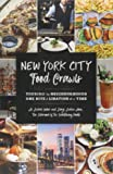 New York City Food Crawls: Touring the Neighborhoods One Bite & Libation at a Time