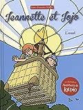 Jeannette et Jojo, Tome 4 : L'envol