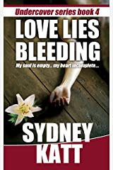 Love Lies Bleeding (Undercover Series Book 4) Kindle Edition
