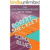 Soma Blues (Hob Draconian Book 3)