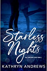 Starless Nights (Hale Brothers Series Book 2) Kindle Edition