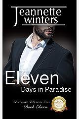 Eleven Days in Paradise (Barrington Billionaires Book 11) Kindle Edition