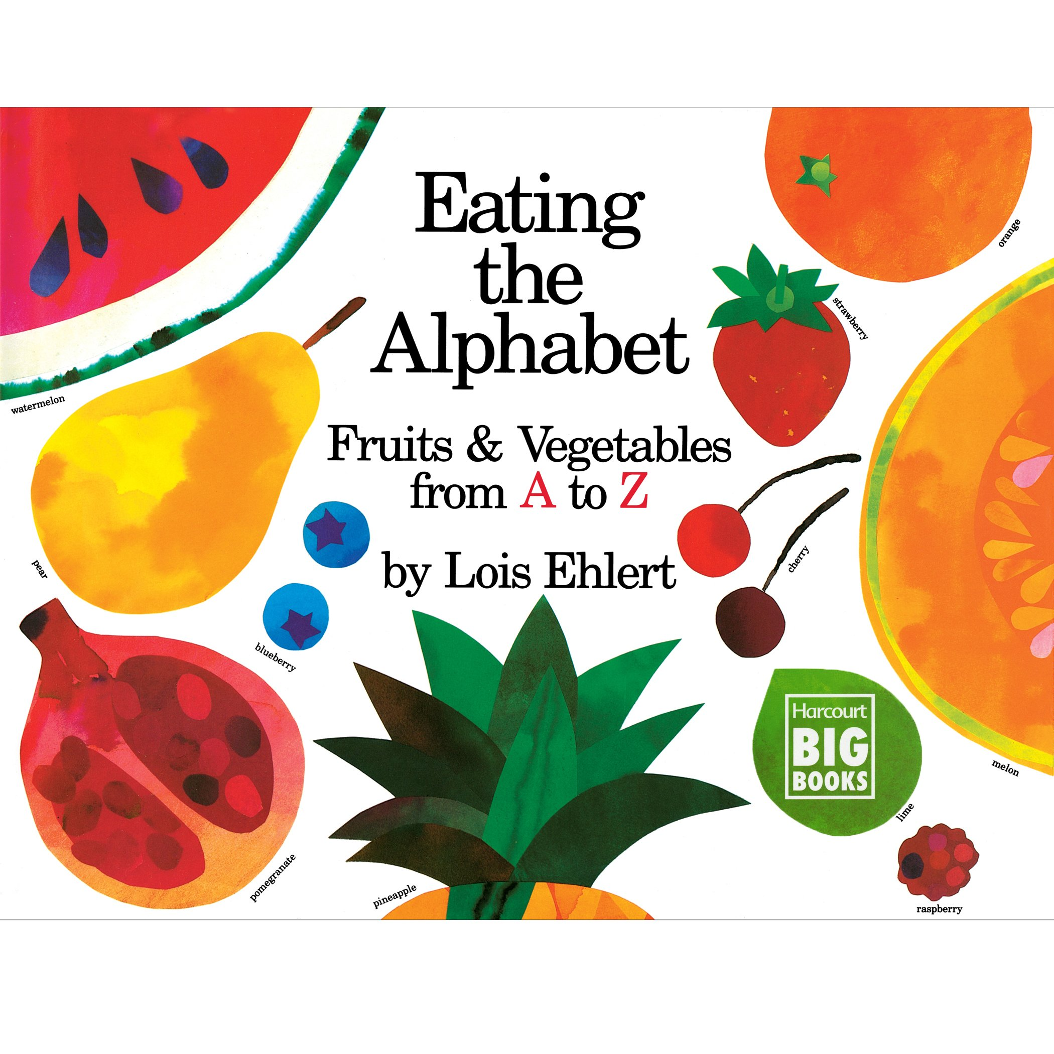 Eating the Alphabet: Fruits & Vegetables from A to Z (Harcourt Brace Big Book) by Turtleback