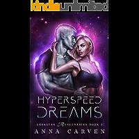 Hyperspeed Dreams: Darkstar Mercenaries Book 5