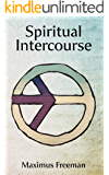 Spiritual Intercourse