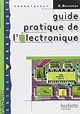 Guide pratique de l'Electronique