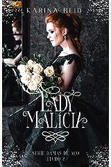 Lady Malícia (Damas de Aço Livro 2) eBook Kindle