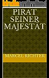 Pirat Seiner Majestät (German Edition)