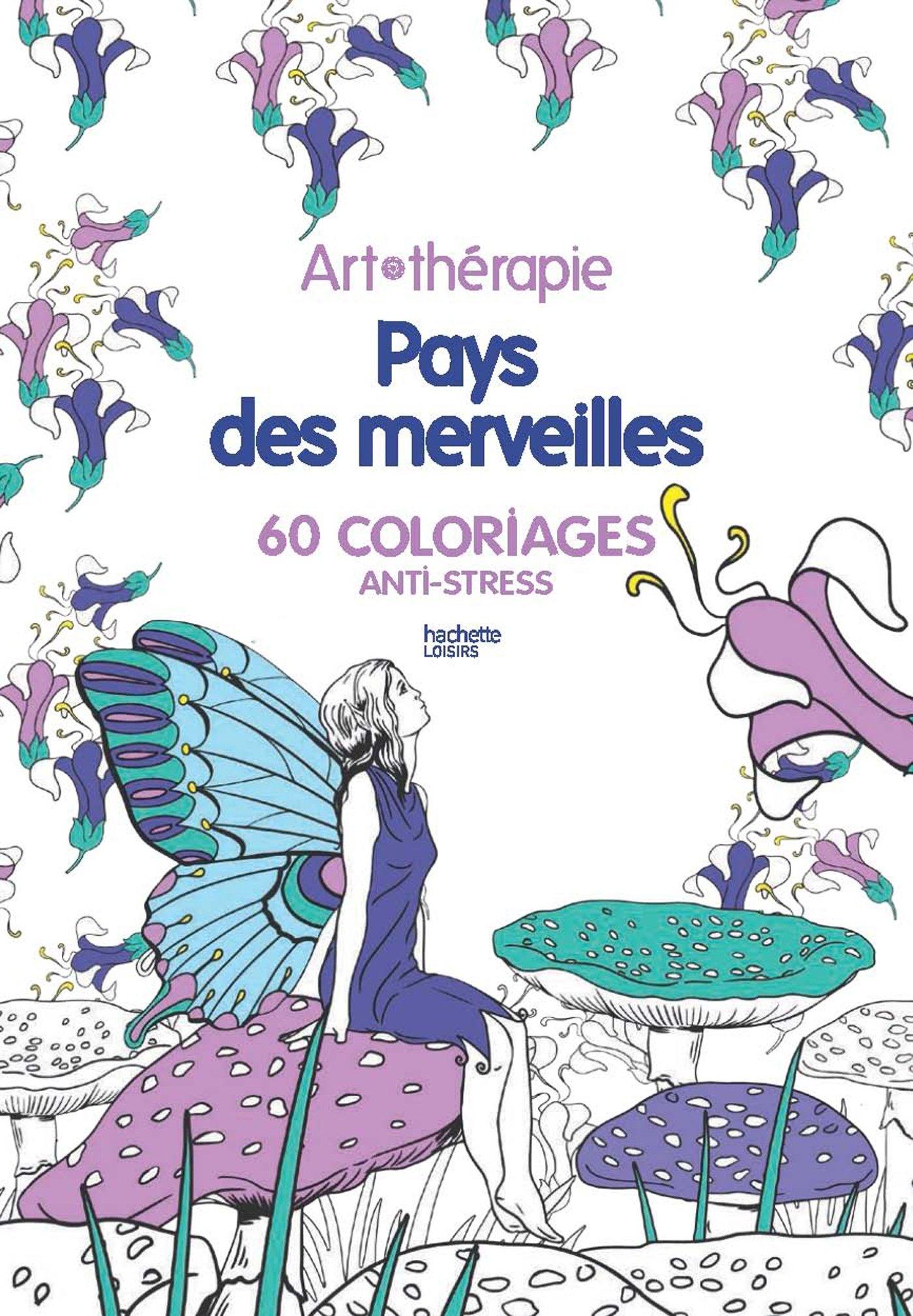 pays des merveilles 60 coloriages anti stress amazonfr collectif livres - Dessins Anti Stress