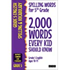 Spelling Words for 5th Grade: 2,000 Words Every Kid Should Know (Grade 5 English Ages 10-11) (2,000 Spelling Words (US Editio