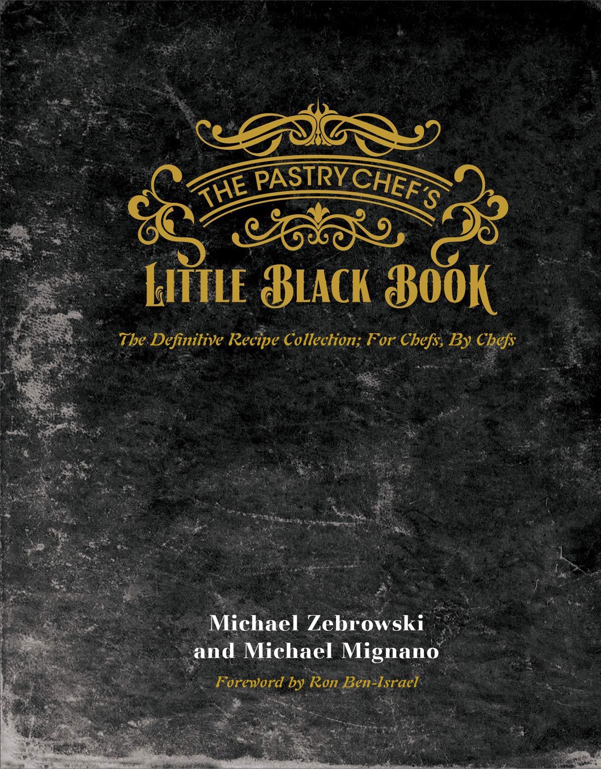 The Pastry Chefs Little Black Book: Amazon.es: Mignano ...