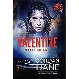 Valentine Steel Heart: A Braxton Valentine Novella – Book 1 of 2 (Phoenix Agency Universe 8)