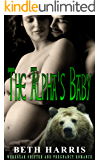 The Alpha's Baby: Werebear Shifter and Pregnancy Romance