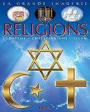 Les religions : Judaïsme, christianisme, islam