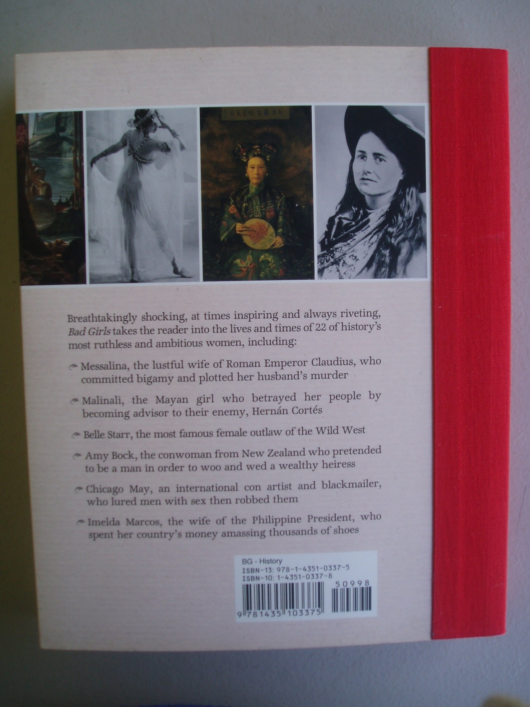 Bad Girls: The Most Powerful, Shocking, Amazing, Thrilling & Dangerous Women  Of All Time: Jan Stradling: 9781435103375: Amazon: Books