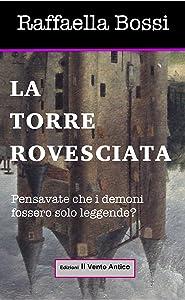 La Torre Rovesciata (Le avventure di Brando Guelfi Vol. 2) (Italian Edition