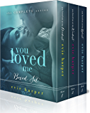 You Loved Me: The Complete Series