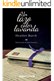 Un lazo color lavanda (Spanish Edition)