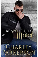 Beautifully Moved (Candied Crush Book 5) Kindle Edition