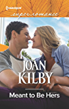 Meant to Be Hers (Harlequin Super Romance)