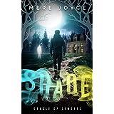 Shade (Oracle of Senders Book 1)