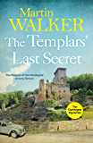 The Templars' Last Secret: The Dordogne Mysteries 10