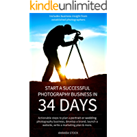Start a Successful Photography Business in 34 Days book cover
