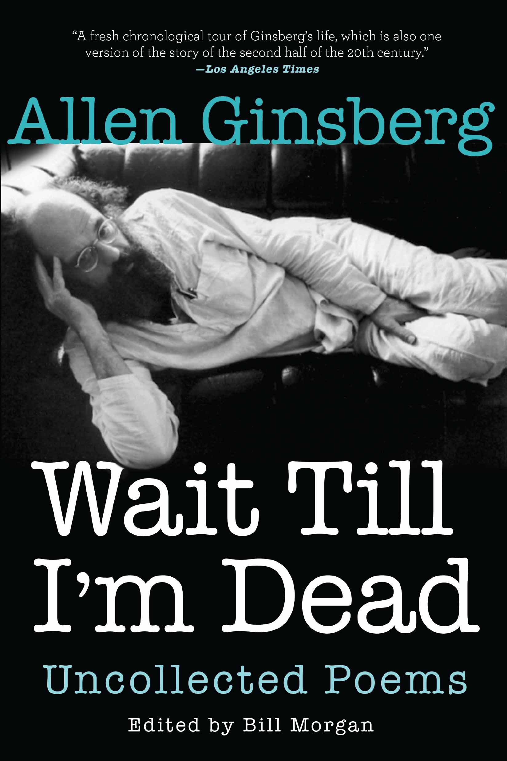 Wait Till Im Dead: Uncollected Poems: Amazon.es: Ginsberg ...