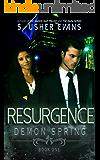 Resurgence (Demon Spring Book 1)